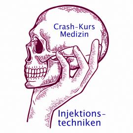 Praxis der Injektionstechniken