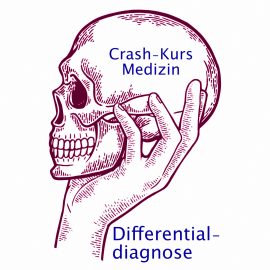 Crash-Kurs Medizin: Die Differentialdiagnose