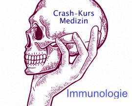 Crash Kurs Medizin: Immunologie
