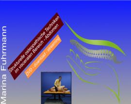 Strukturelle osteopathische Techniken im visceralen Bereich/Abdomen