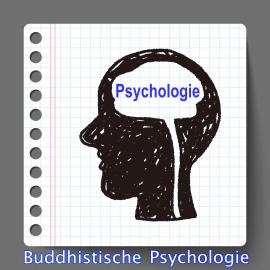 Einführung in die Buddhistische Psychologie